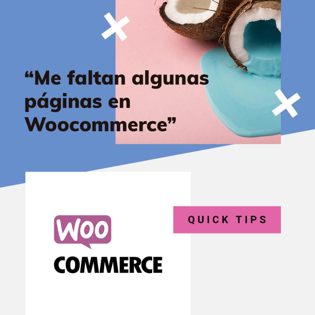 páginas en woocommerce • Tu instalación de WooCommerce no muestra la página de Carrito, Checkout o Mi cuenta