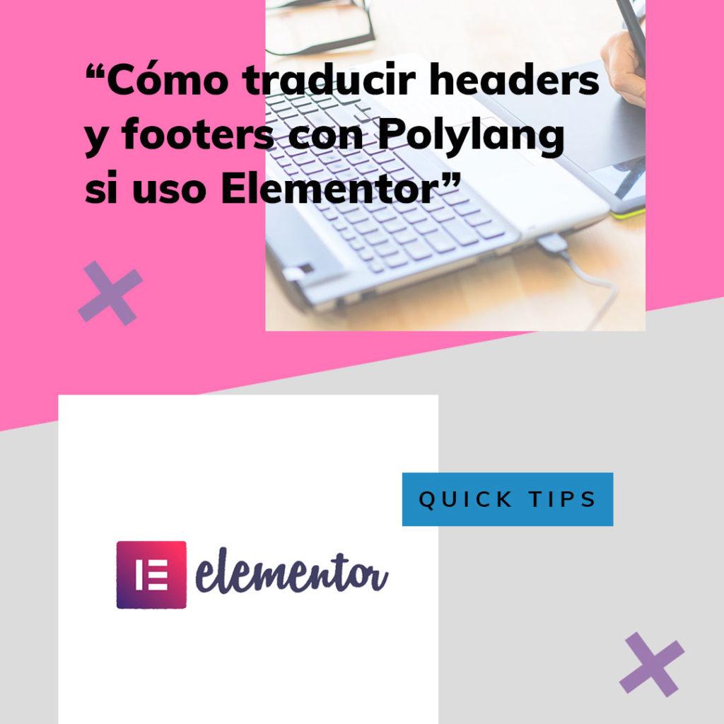 traducir headers • Cómo traducir headers, footers y plantillas de Elementor con Polylang